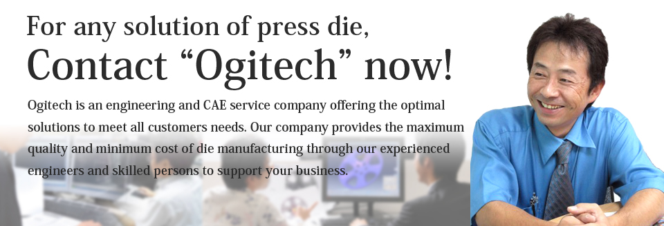 "For any solution of press die,Contact ""Ogitech"" now!"